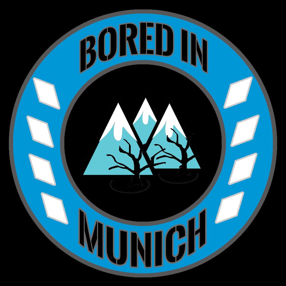 Bored in Munich